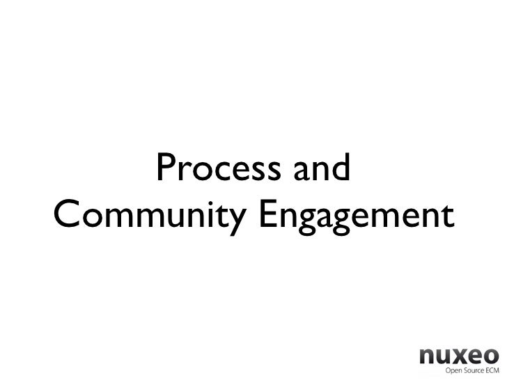 Process andCommunity Engagement