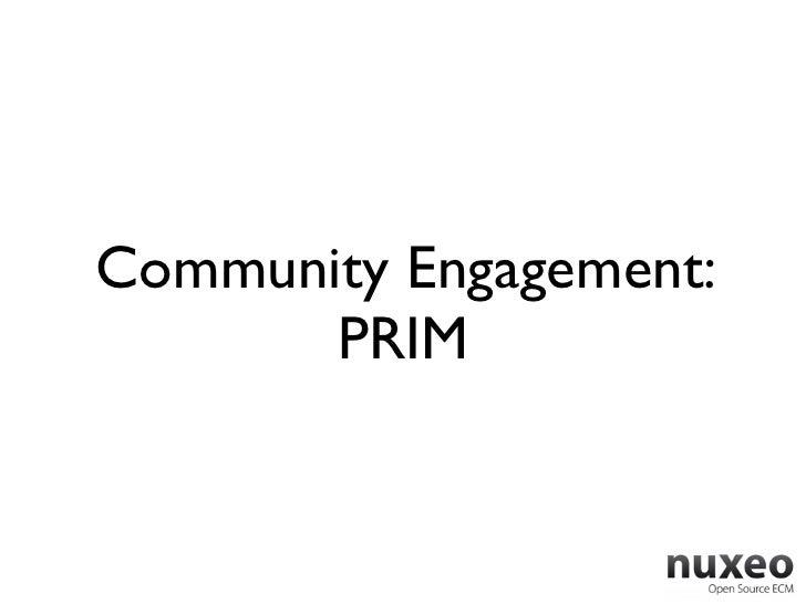 Community Engagement:       PRIM