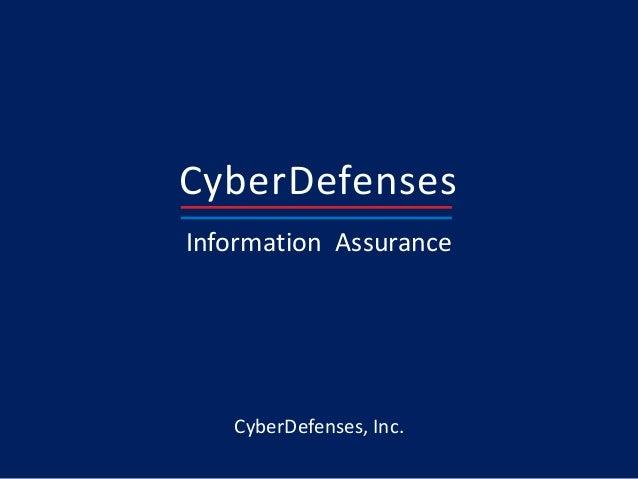 CyberDefensesInformation AssuranceCyberDefenses, Inc.