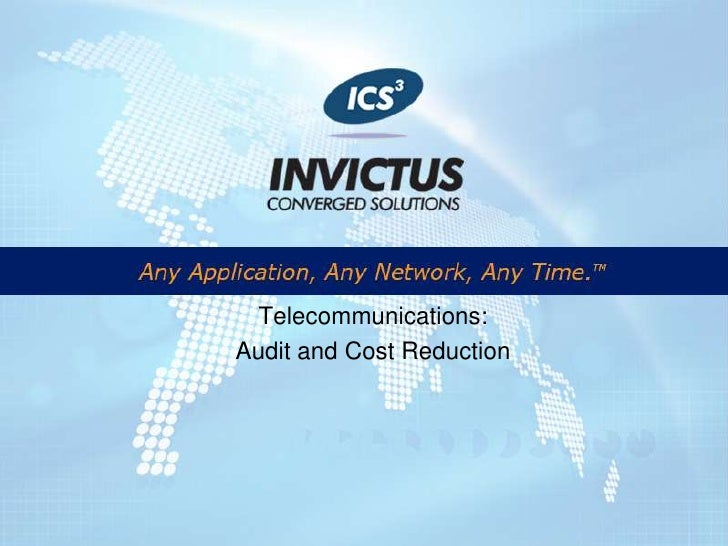 Telecommunications:<br />Audit and Cost Reduction<br />