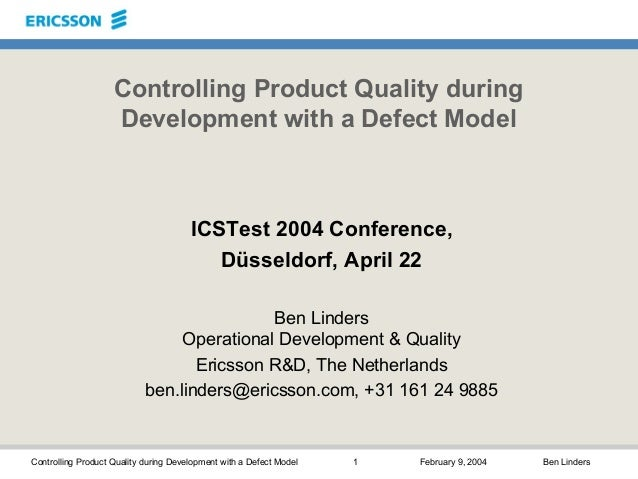Controlling Product Quality during Development with a Defect Model 1 February 9, 2004 Ben Linders Controlling Product Qual...