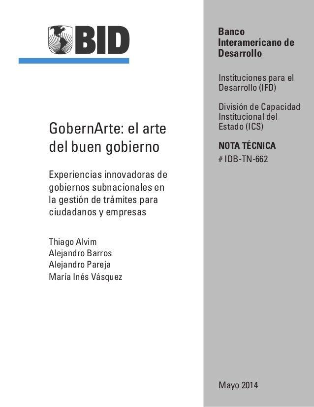 GobernArte: el arte del buen gobierno Experiencias innovadoras de gobiernos subnacionales en la gestión de trámites para c...