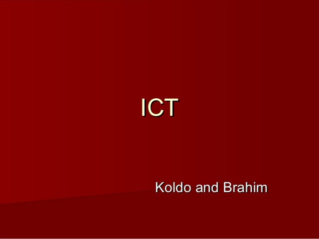 ICTICT Koldo and BrahimKoldo and Brahim