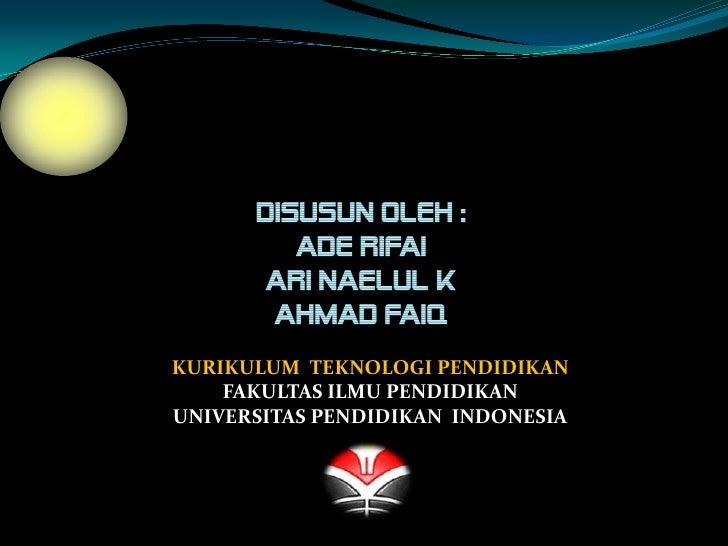 ICT DI NEGARAVIETNAM OLEH :    DISUSUN        Ade Rifai       Ari Naelul K       Ahmad FaiqKURIKULUM TEKNOLOGI PENDIDIKAN ...