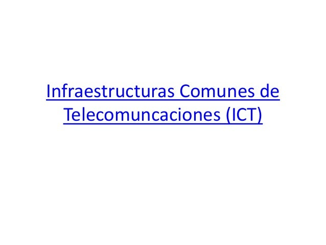 Infraestructuras Comunes de Telecomuncaciones (ICT)