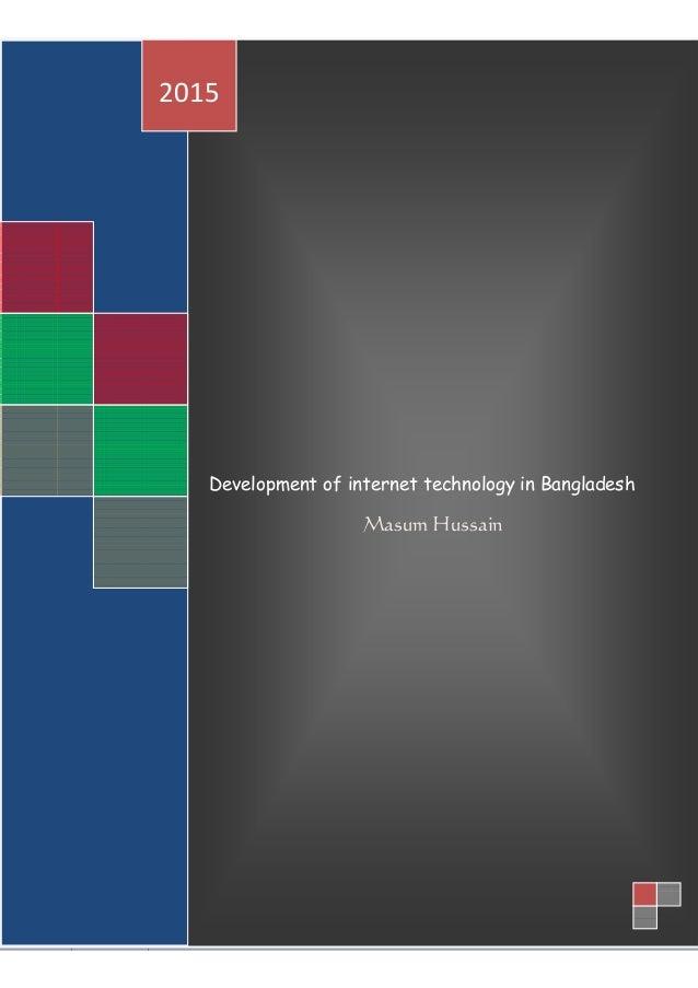 Development of internet technology in Bangladesh Masum Hussain 2015