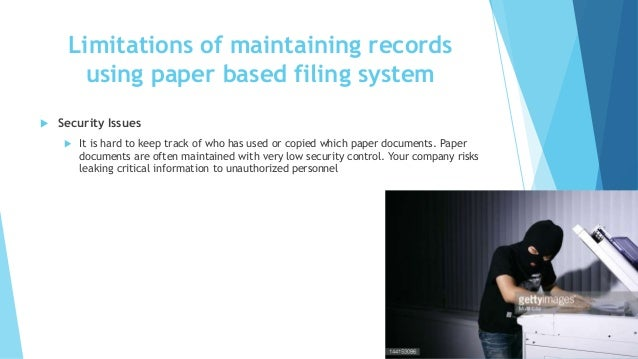 disadvantages of manual filing system