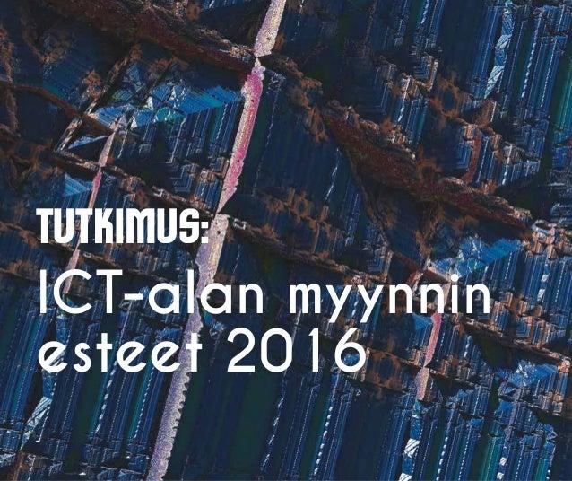 Tutkimus: ICT-alan myynnin esteet 2016