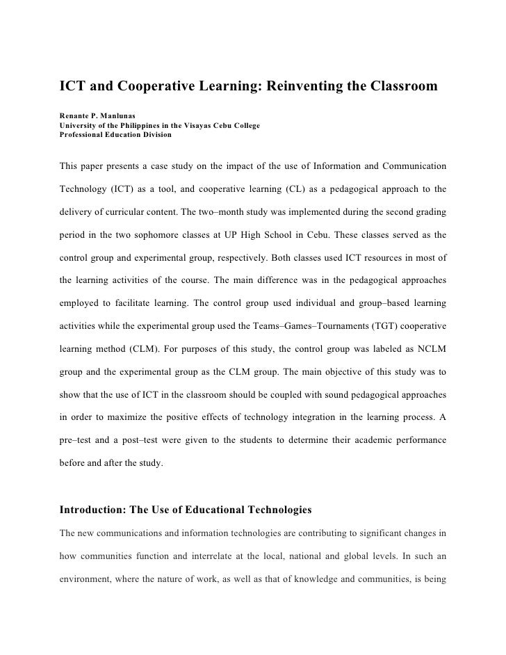 ICT and Cooperative Learning: Reinventing the Classroom Renante P. Manlunas University of the Philippines in the Visayas C...