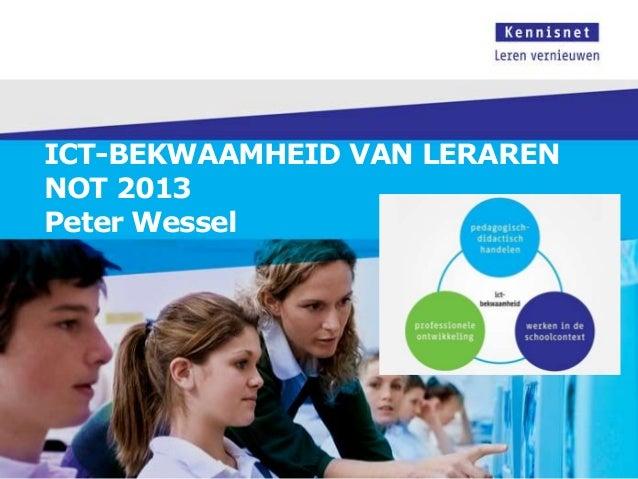 ICT-BEKWAAMHEID VAN LERARENNOT 2013Peter Wessel