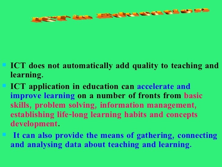 teaching and learning with ict Developing information communication technology (ict) curriculum standards or ict into teaching and learning teaching and learning rather than.