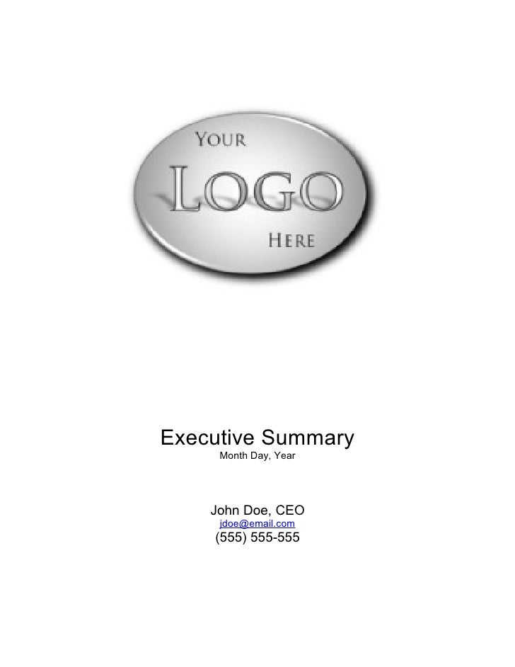 Executive Summary     Month Day, Year    John Doe, CEO     jdoe@email.com    (555) 555-555