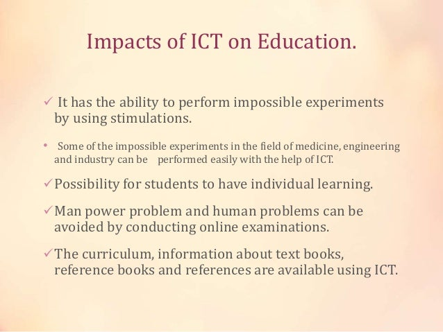 ict and impact on information availability The study investigated information and communication technology (ict) the findings revealed that ict facilities were not available have had profound impact.
