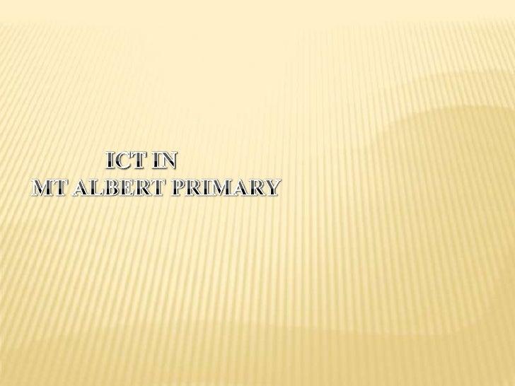 ICT IN MT Albert Primary<br />