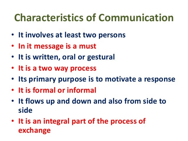 6 main characteristics of communication Why health communication is important in public health rajiv n rimal a & maria k lapinski b a department of health, behavior and society, johns hopkins university, baltimore, md, united states of america (usa.