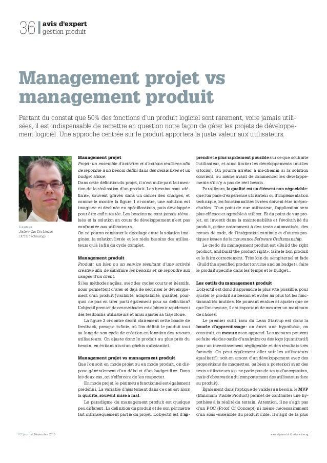 Novembre 2016 www.ictjournal.ch © netzmedien ag 36 avis d'expert gestion produit Management projet vs management produit P...