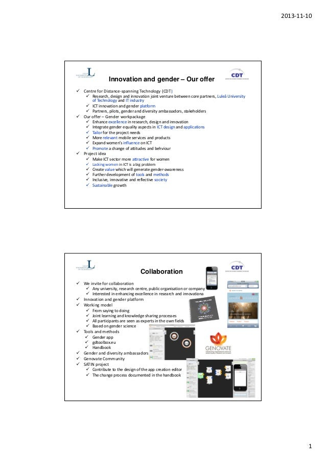 2013-11-10  Innovation and gender – Our offer Centre for Distance-spanning Technology (CDT) Research, design and innovatio...