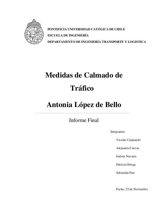 PONTIFICIA UNIVERSIDAD CATÓLICA DE CHILE ESCUELA DE INGENIERÍA DEPARTAMENTO DE INGENIERÍA TRANSPORTE Y LOGISTICA  Medidas ...