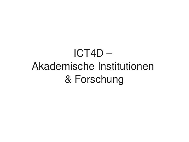 ICT4D –      Akademische Institutionen           & Forschung