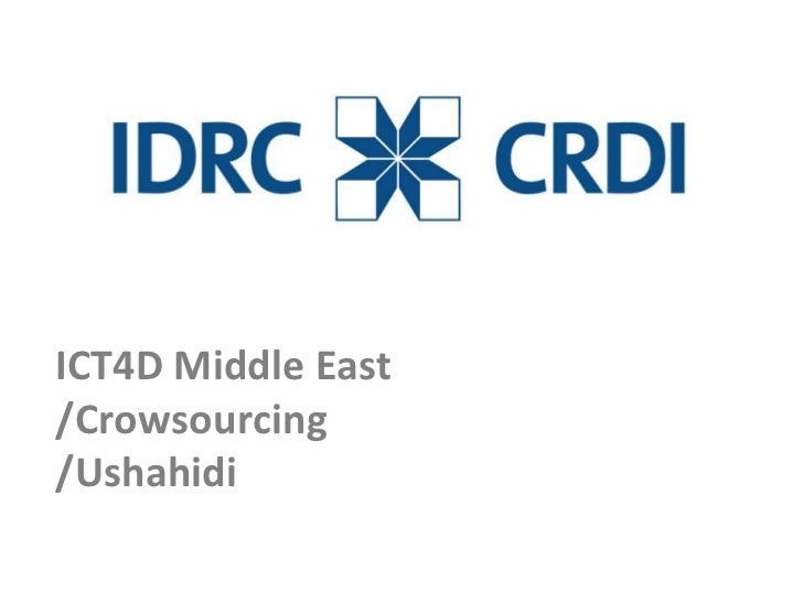 ICT4D Middle East/Crowsourcing/Ushahidi<br />