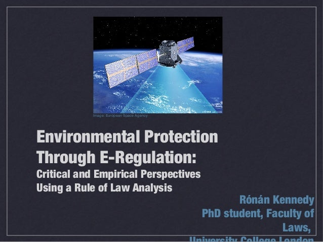 Environmental Protection Through E-Regulation: Critical and Empirical Perspectives Using a Rule of Law Analysis Rónán Kenn...