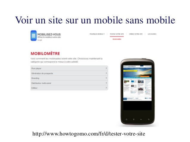 Exercice : Utilisez http://www.howtogomo.com/fr/d/tester-votre-site pour accéder au site: http://britishcouncil.org comme ...