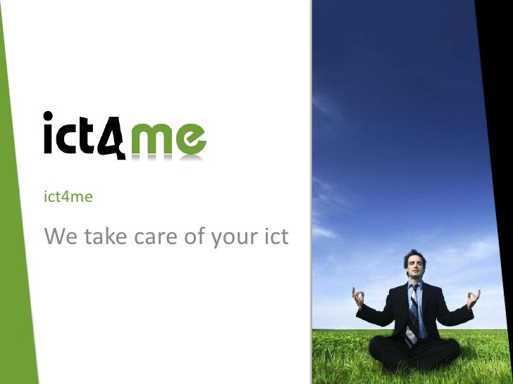 ict4me  We take care of your ict