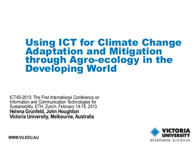 Using ICT for Climate Change        Adaptation and Mitigation        through Agro-ecology in the        Developing WorldIC...