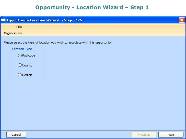 Opportunity - Location Wizard – Step 1