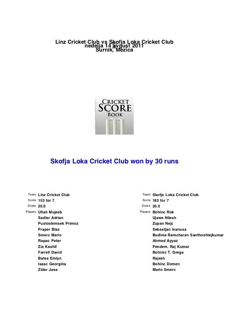 Linz Cricket Club vs Skofja Loka Cricket Club                                        on                             nedelj...