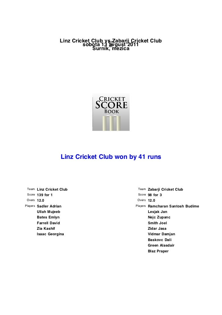 Linz Cricket Club vs Zabarji Cricket Club                                        on                              sobota 13...