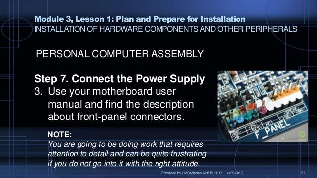 Ict 9 module 3, lesson 2 3 installation of hardware components and ot…