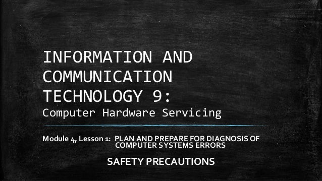Ict 9 Module 4 Lesson 11 Safety Precautions