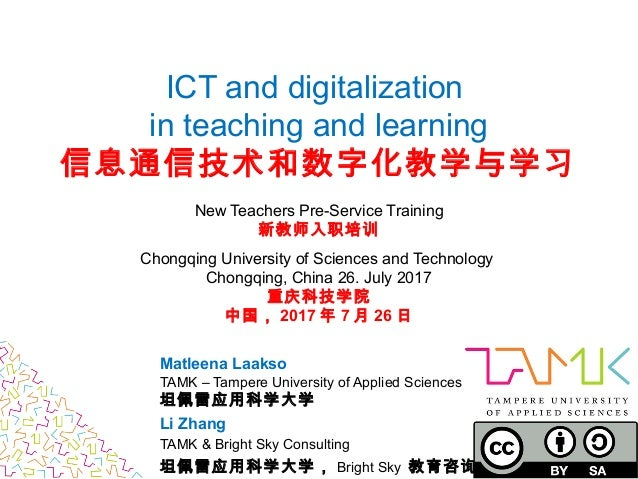 ICT and digitalization in teaching and learning 信息通信技术和数字化教学与学习 New Teachers Pre-Service Training 新教师入职培训 Chongqing Univer...