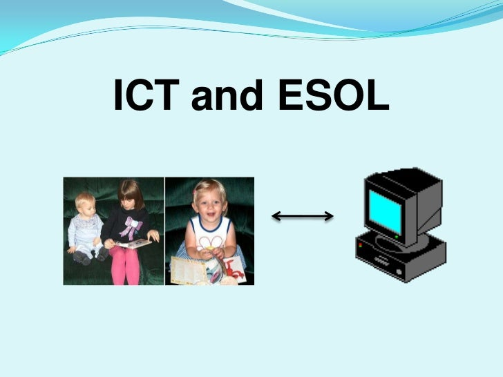 ICTand ESOL<br />