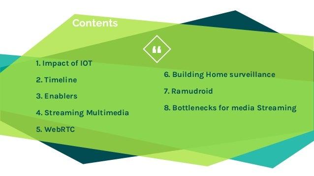 Media Streams in IOT  via WebRTC Slide 3