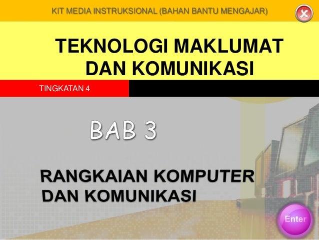 KIT MEDIA INSTRUKSIONAL (BAHAN BANTU MENGAJAR)  TEKNOLOGI MAKLUMAT DAN KOMUNIKASI TINGKATAN 4