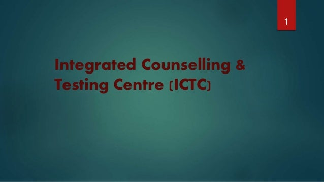 Integrated Counselling & Testing Centre (ICTC) 1