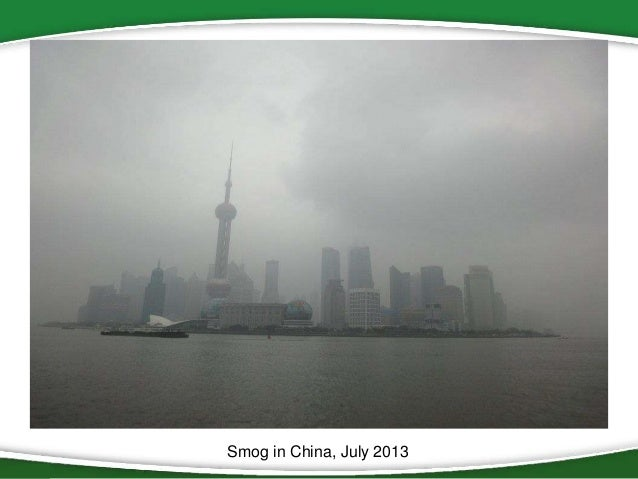 Smog in China, July 2013