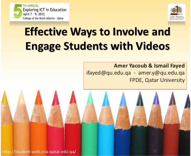 Effective Ways to Involve and          Engage Students with Videos                                                 Amer Ya...
