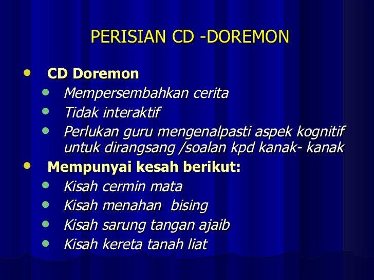 PERISIAN CD -DOREMON <ul><li>CD Doremon  </li></ul><ul><ul><li>Mempersembahkan cerita </li></ul></ul><ul><ul><li>Tidak int...