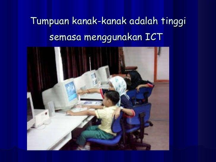 Tumpuan kanak-kanak adalah tinggi semasa menggunakan ICT