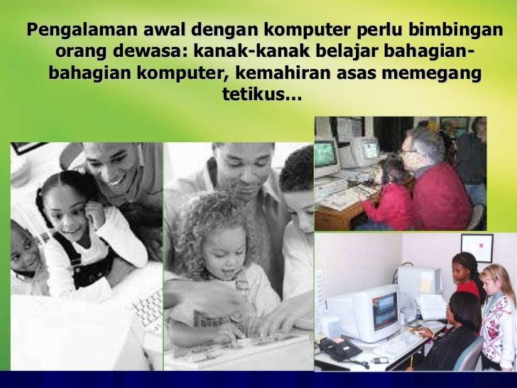 Pengalaman awal dengan komputer perlu bimbingan orang dewasa: kanak-kanak belajar bahagian-bahagian komputer, kemahiran as...