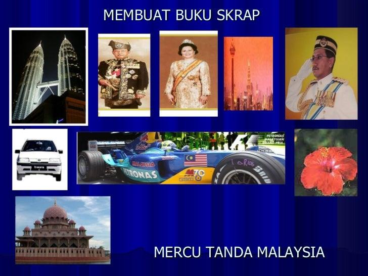 MERCU TANDA MALAYSIA MEMBUAT BUKU SKRAP