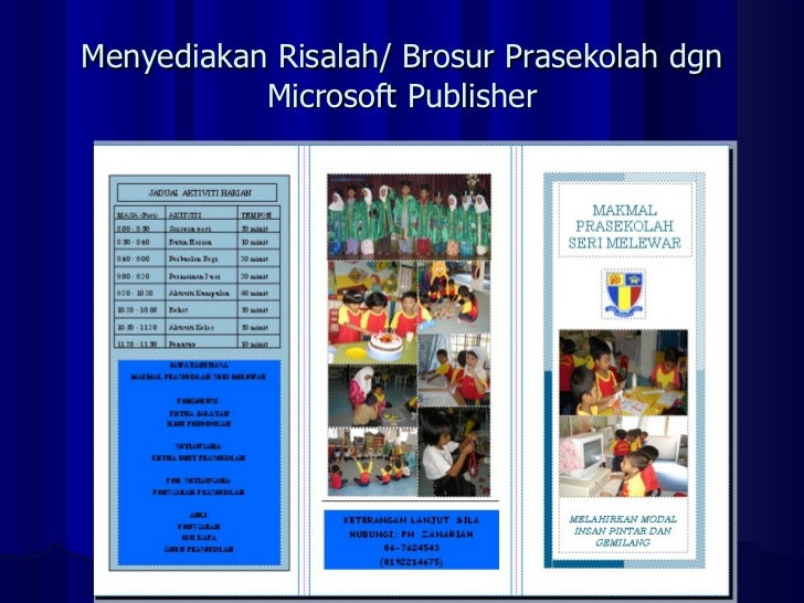 Menyediakan Risalah/ Brosur Prasekolah dgn Microsoft Publisher