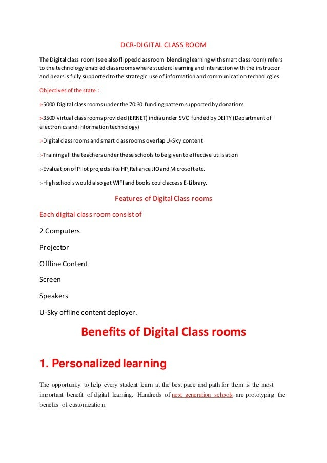 DCR-DIGITAL CLASS ROOM The Digital class room (see alsoflippedclassroom blendinglearningwithsmartclassroom) refers to the ...