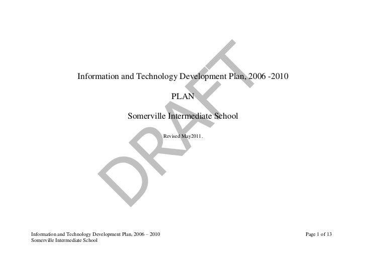 Information and Technology Development Plan, 2006 -2010<br />PLAN<br />Somerville Intermediate School <br />Revised May 20...