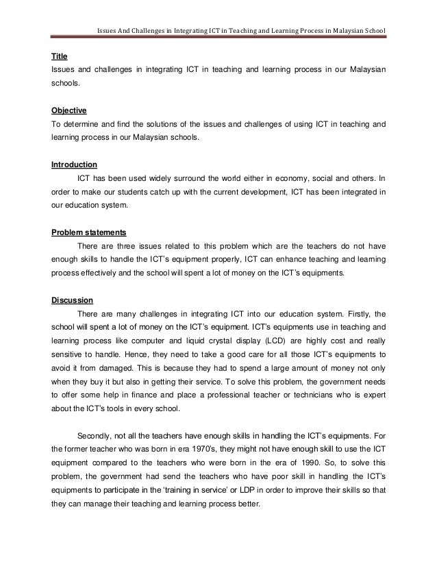 Issues And Challenges in Integrating ICT in Teaching and Learning Process in Malaysian SchoolTitleIssues and challenges in...