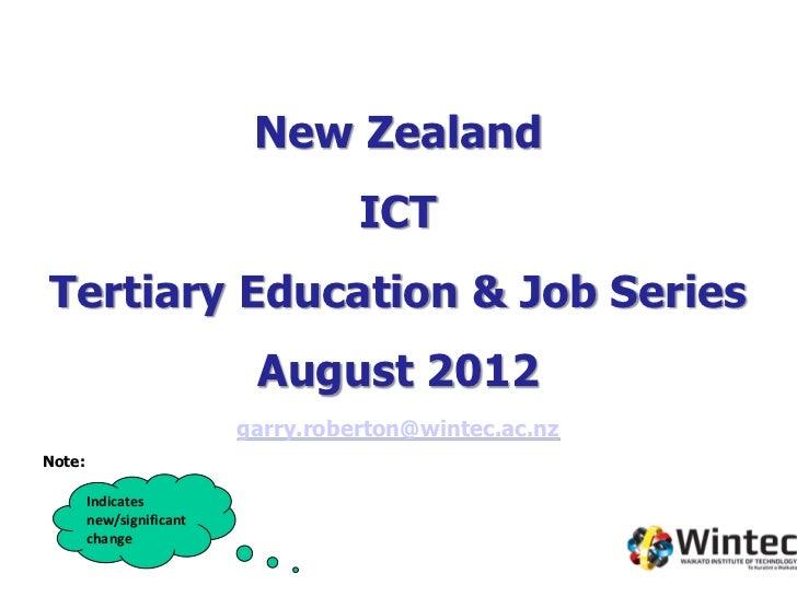 New Zealand                                    ICTTertiary Education & Job Series                           August 2012   ...