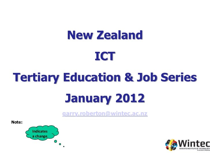 New Zealand                              ICTTertiary Education & Job Series                    January 2012               ...